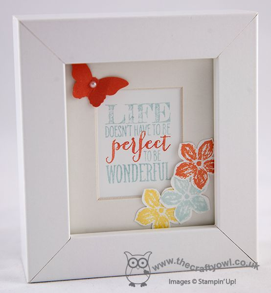 The Crafty Owl's Blog | Life Doesn't Have To Be Perfect Frame - Love this sentiment stamp from Perfect Pennants.  Check the post for the cute box this frame was wrapped in.