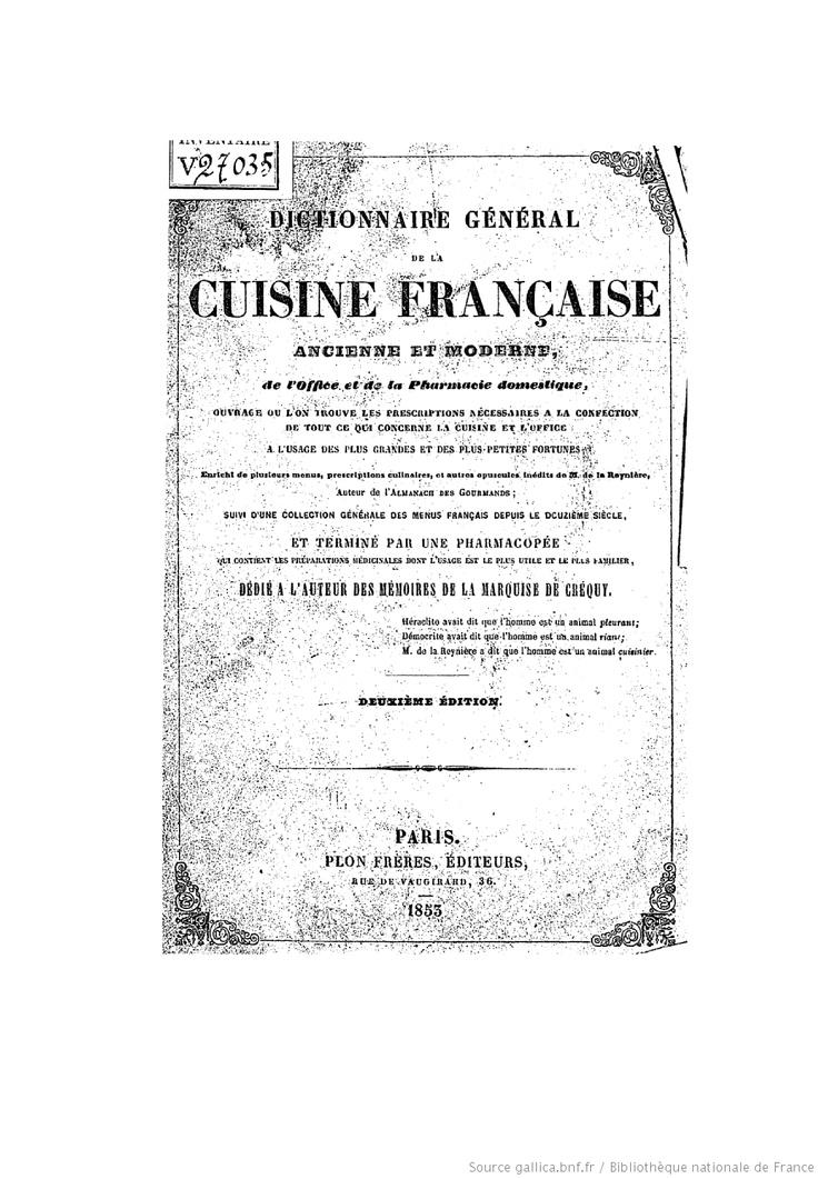 17 best images about livres de cuisine ancien on pinterest livres oil lamps and sauces - Dictionnaire cuisine francais ...