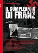Il compleanno di Franz - Sebastiano Ruiz Mignone