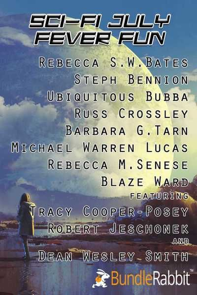 SCIFI JULY FEVER FUN  Multi-Author Science Fiction Bundle  http://tracycooperposey.com/scifi-july-fever-fun/