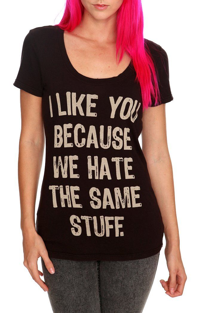 http://www.hottopic.com/hottopic/Apparel/TShirts//Sweet+amp+Toxic+Hate+The+Same+Stuff+Girls+T-Shirt-191841.jsp BEST STORE EVER #hottopic