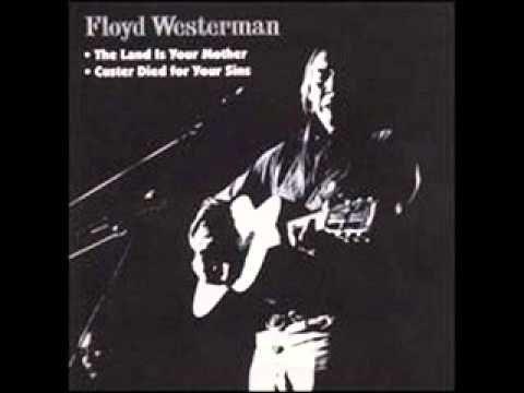 Floyd Red Crow Westerman  ~Full