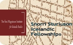 Snorri Sturluson Icelandic Fellowships for International Applicants, and applications are submitted till 31st October each year. Applications are invited for Snorri Sturluson Icelandic fellowships available in the field of humanities. - See more at: http://www.scholarshipsbar.com/snorri-sturluson-icelandic-fellowships.html#sthash.FOsEky66.dpuf