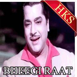 Song Name - Dil Jo Na Keh Saka Movie - Bheegi Raat Singer(S) - Mohd. Rafi Music Director - Roshan Year Of Release - 1965 Cast - Pradeep Kumar, Meena Kumari, Ashok Kumar, Kamini Kaushal, Shashikala, Rajendra Nath