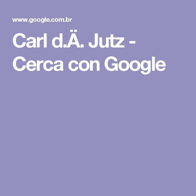 Carl d.Ä. Jutz - Cerca con Google