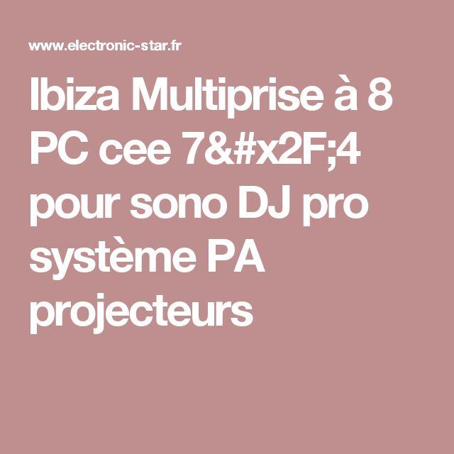 Ibiza Multiprise à 8 PC cee 7/4 pour sono DJ pro système PA projecteurs