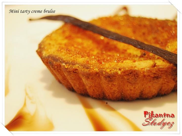 Pikantna Słodycz: Mini tarty creme bruleehttp://pikantnaslodycz.blogspot.com/2013/06/mini-tarty-creme-brulee.html