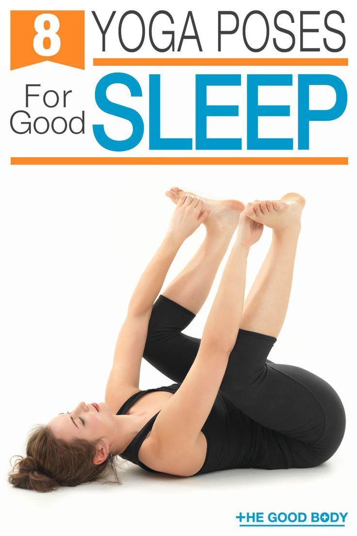 39 Of The Best Yoga Poses For Sleep: Nod Off Faster And Wake Up