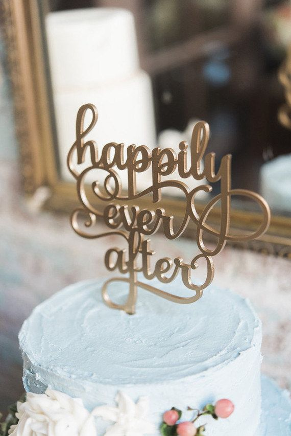 *As seen in 100 Layer Cake* Happily Ever After cake topper, by Black Label Decor