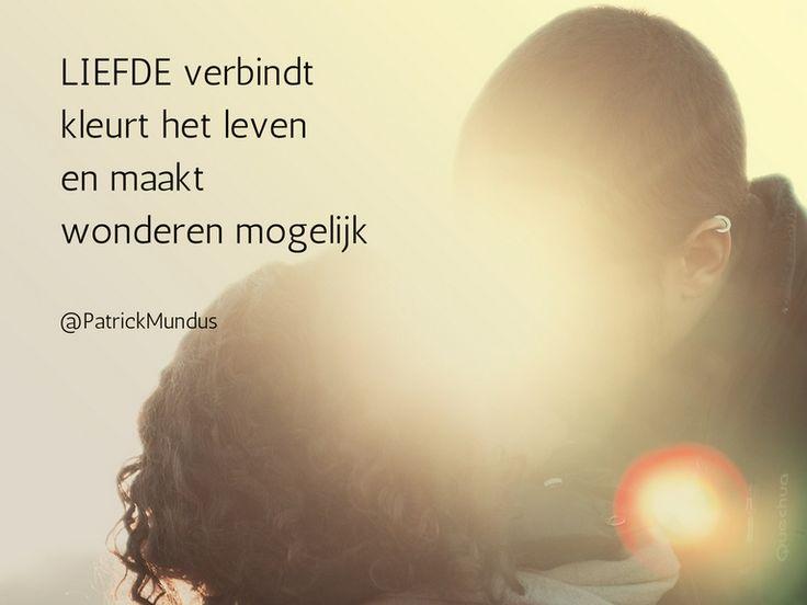 #Liefde verbindt, kleurt het leven en maakt #wonderen mogelijk...