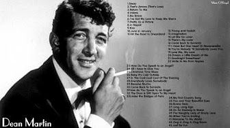 Dean Martin, Songs of Italian Style - 30 Songs - YouTube