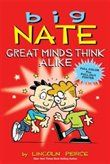 Big Nate: Great Minds Think Alike