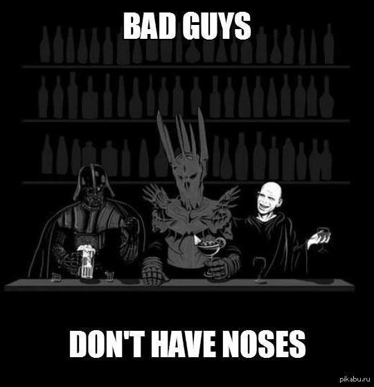 У плохих парней нет носов!   Злодеи, злая вселенная, дарт вейдер, Волан-Де-Морт, саурон