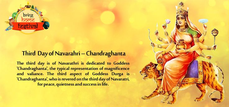 Third Day of Navarahri – Chandraghanta The third day is of #Navarathri is dedicated to Goddess #Chandraghanta, the typical representation of magnificence and valiance.