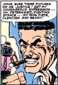 Jeremiah Jonah Jameson- Daily Bugle- Also the father of John Jameson, the Marvel Universe supporting character who, in addition to his job as a famous astronaut, has at turns become Man-Wolf and Star-God, and married She-Hulk.  Jameson was raised by his stepfather, also his uncle being his biological father's brother. This is who he learned to love cigars from. His biological father J. Jonah Jameson Sr. left the country for unknown reasons