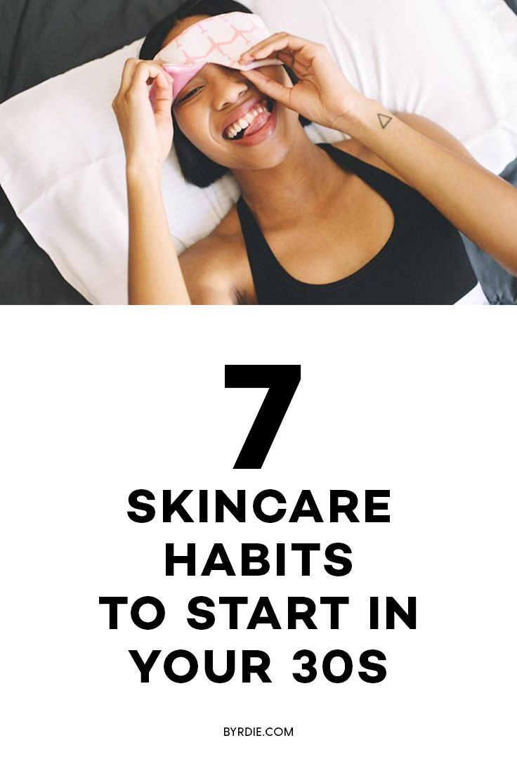 The best skincare habits for 30 year olds