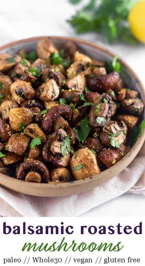 Balsamic Roasted Mushrooms   – Sides