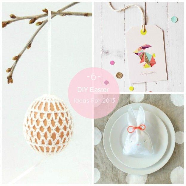 6 Easter DIY Ideas For 2013