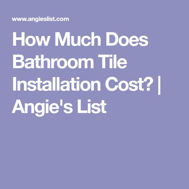 How Much Does Bathroom Tile Installation Cost? | Angie's List