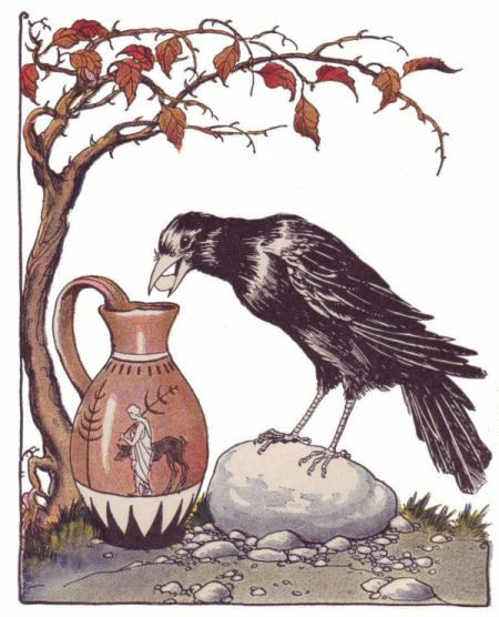 THE CROW AND THE PITCHER    In a pinch a good use of our wits may help us out.