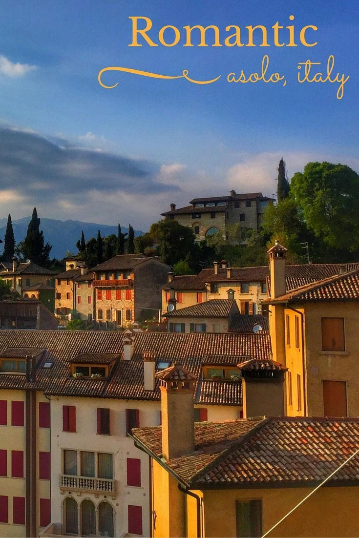 Highlights of four nights in Asolo, Italy -- a beautiful and romantic town on a hilltop in Italy's Veneto region. Where to eat, sleep, and see the sights.