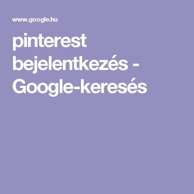 pinterest bejelentkezés - Google-keresés