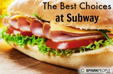 Subway has become a great option for people when eating away from home. Check out which menu items make the best choices.