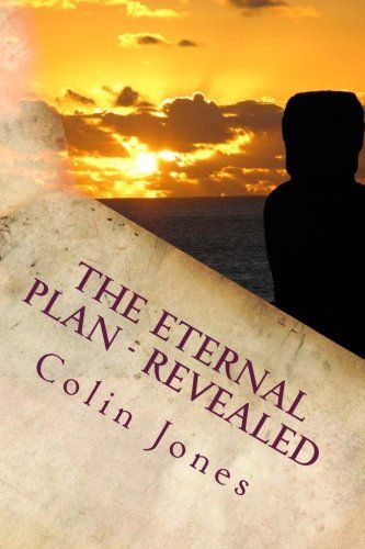 The Eternal Plan - Revealed: a Spiritualist handbook