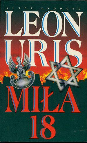 Miła 18, Leon Uris, AiB, 1999, http://www.antykwariat.nepo.pl/mila-18-leon-uris-p-14653.html