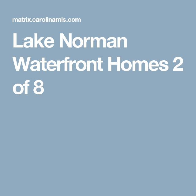 Lake Norman Waterfront Homes 		 2 of 8
