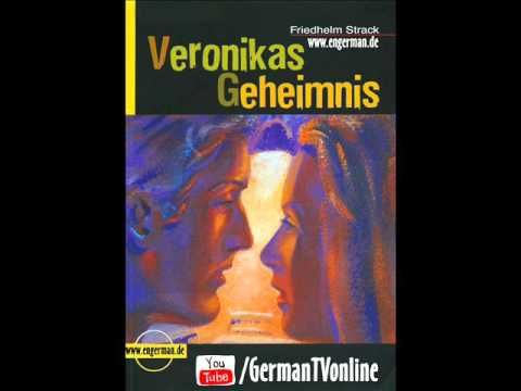 Deutsch Lernen | Veronikas Geheimnis | Hörbuch
