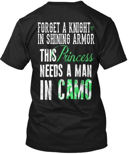 Forget a Knight in shining armor this Princess needs a man in CAMO!