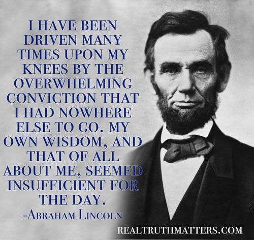 Abraham Lincoln quote - prayer - Christians and Politics: Where Do We Draw the Line?
