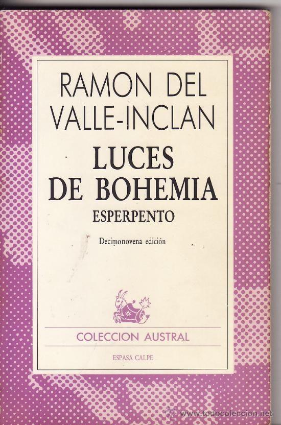 """Valle Inclán. """"Luces de Bohemia"""". Teatro. Colección Austral."""