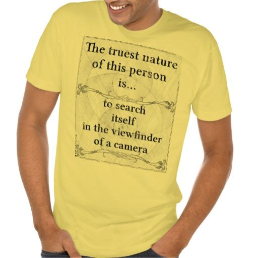 The truest nature: search viewfinder camera t-shirts