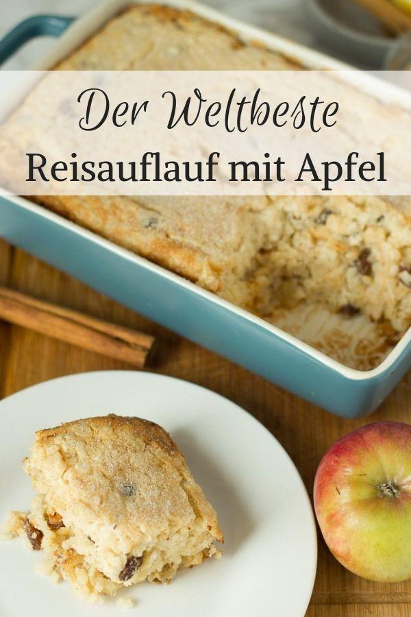 Reisauflauf mit Apfel (Schritt für Schritt Anleitung)