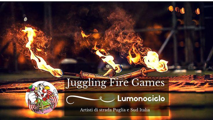 Juggling Fire Games - Artisti di strada Puglia e Sud Italia