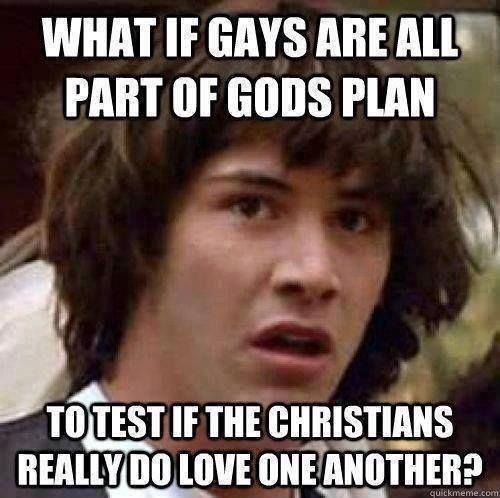 An interesting question. The bible does say to love your neighbor, but people seem to bypass this rule to discriminate against people who don't fit into the norm. Even though this is just a meme it's still an interesting concept.