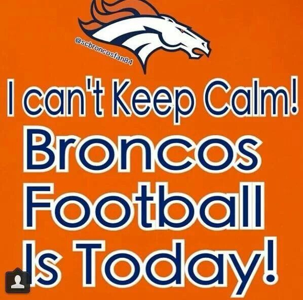 Go Broncos! I love my broncos!! Let's make it to SUPERBOWL guys!!!!!! ❤️