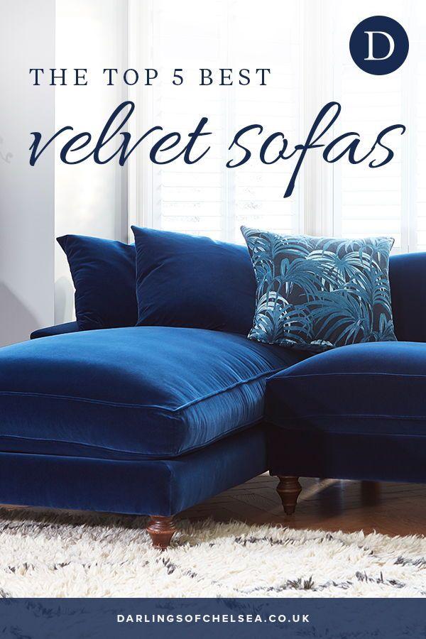 Top 5 Velvet Sofas Darlings Of Chelsea Blue Velvet Sofa Living Room Velvet Sofa Comfortable Sofa