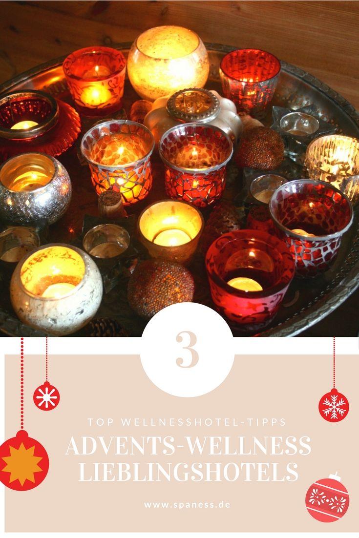 Wellness in der Weihnachtszeit - 3 Top Wellnesshotel Tipps im Advent.