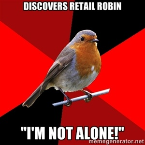 "Discovers retail robin ""I'm not alone!"" 