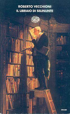 Il libraio di Selinunte -Roberto Vecchioni