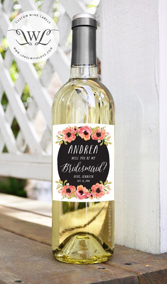 Will You Be My Bridesmaid Wine Labels - Watercolor Floral Rustic Weatherproof Removable Ask Bridesmaid Wine Bottle Sticker