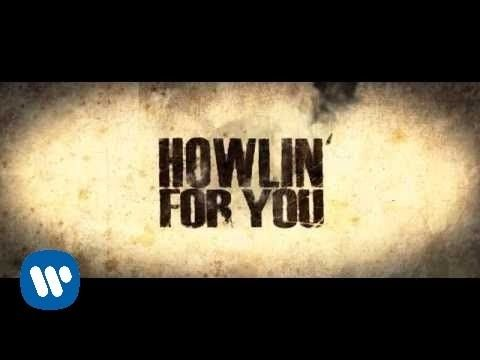 The Black Keys - Howlin' For You [Official Music Video] - YouTube  MUST WATCH