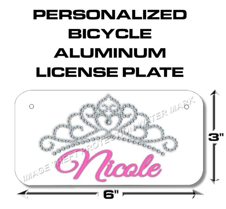 YOUR NAME Girls TIARA Bicycle Toy Bike Power Wheels Scooter License Plate Tag