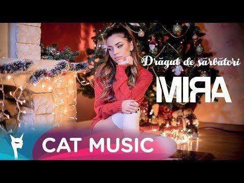 Mira - Dragut De Sarbatori | Muzica Noua Romaneasca, Muzica Gratis, Versuri