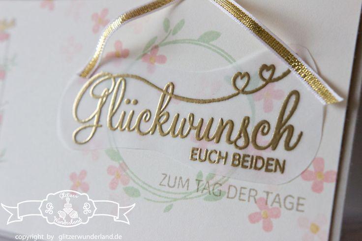 Glückwunschkarte zur Hochzeit mit Stampin' Up! Stempelset Perfekter Tag. #stampinup #wedding #hochzeit #perfektertag www.glitzerwunderland.de