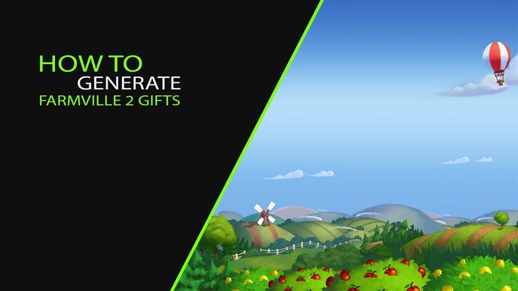 How to generate farmville 2 gifts
