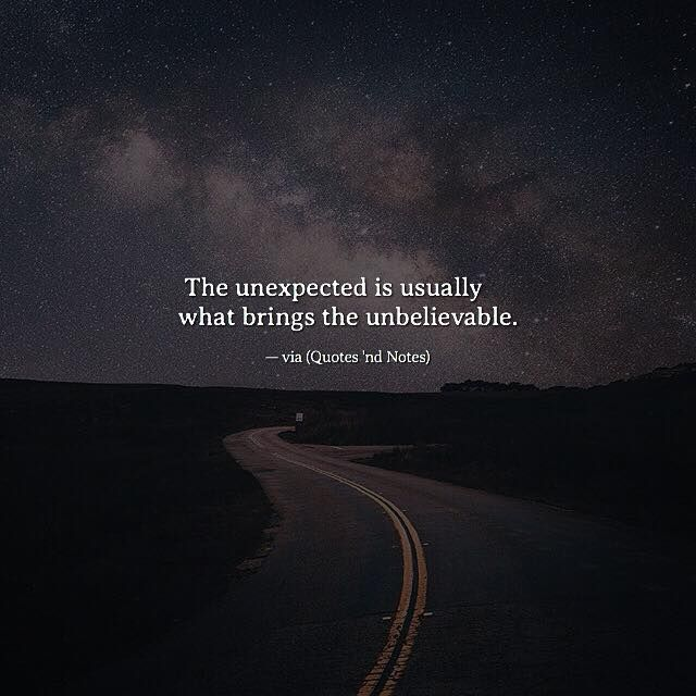 The unexpected is usually what brings the unbelievable. via (http://ift.tt/2oYMEFV)